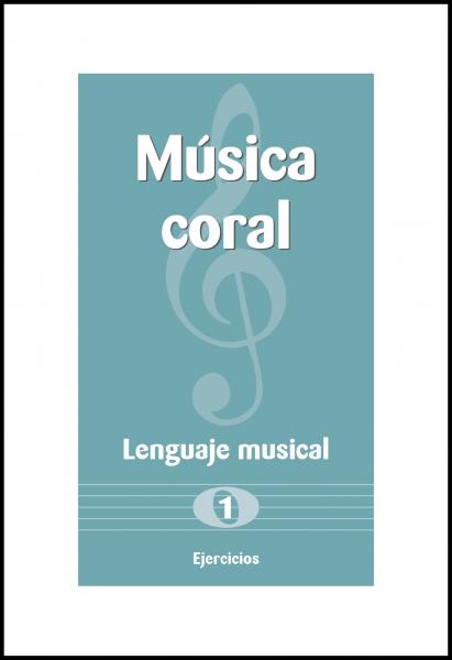 musica_coral_lenguaje_musical_1e_es